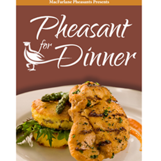Pheasant For Dinner Cookbook